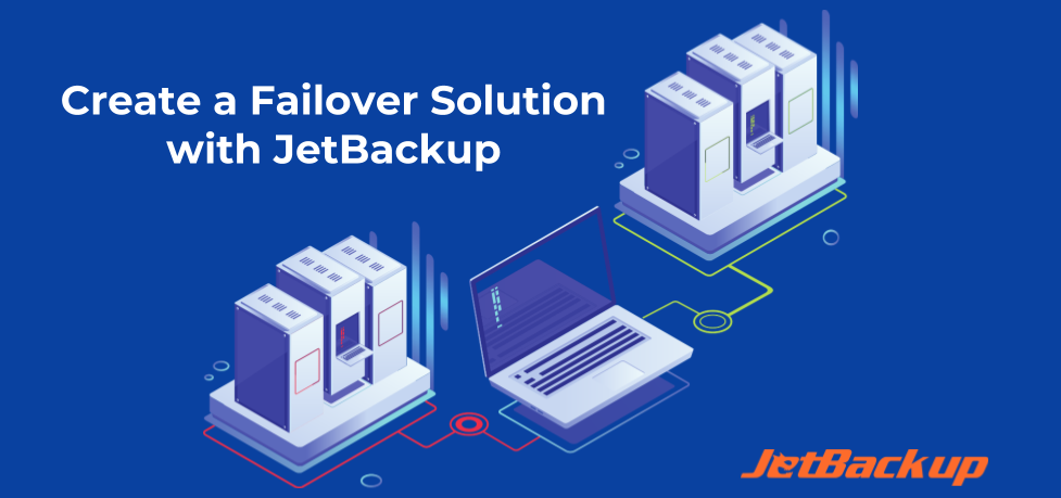 Create a Failover Solution with JetBackup