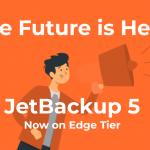 JetBackup 5: Now on Edge Tier!