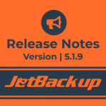 JetBackup Version 5.1.9 Release Notes